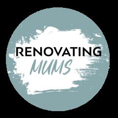 Renovating Mums